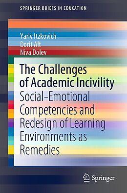 E-Book (pdf) The Challenges of Academic Incivility von Yariv Itzkovich, Dorit Alt, Niva Dolev