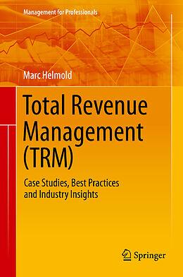 E-Book (pdf) Total Revenue Management (TRM) von Marc Helmold
