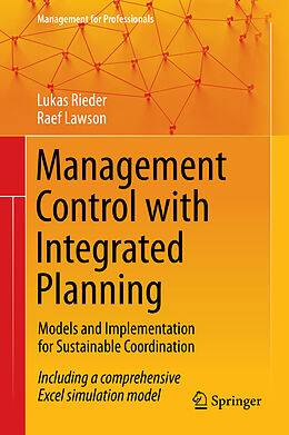 E-Book (pdf) Management Control with Integrated Planning von Lukas Rieder, Raef Lawson