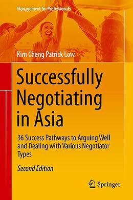 E-Book (pdf) Successfully Negotiating in Asia von Kim Cheng Patrick Low
