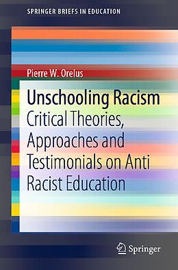 E-Book (pdf) Unschooling Racism von Pierre W. Orelus