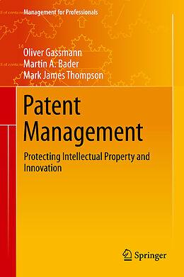 E-Book (pdf) Patent Management von Oliver Gassmann, Martin A. Bader, Mark James Thompson