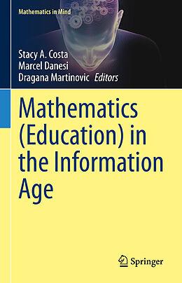 Fester Einband Mathematics (Education) in the Information Age von