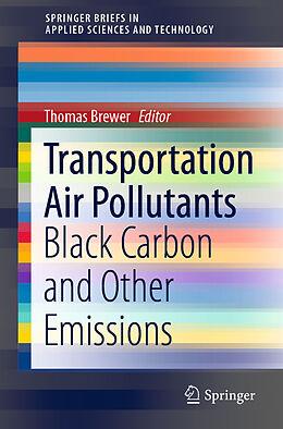 Kartonierter Einband Transportation Air Pollutants von