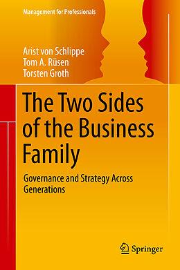 E-Book (pdf) The Two Sides of the Business Family von Arist Von Schlippe, Tom A. Rüsen, Torsten Groth
