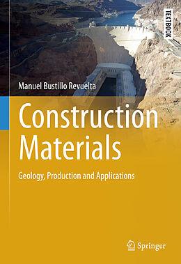 Fester Einband Construction Materials von Manuel Bustillo Revuelta