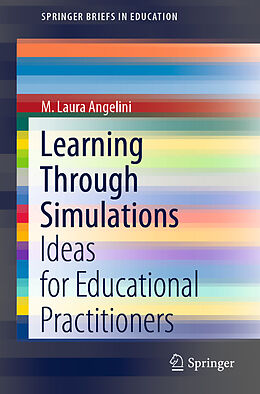 E-Book (pdf) Learning Through Simulations von M. Laura Angelini