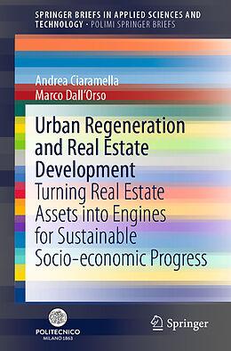Kartonierter Einband Urban Regeneration and Real Estate Development von Marco Dall'Orso, Andrea Ciaramella