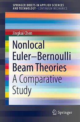 Kartonierter Einband Nonlocal Euler-Bernoulli Beam Theories von Jingkai Chen