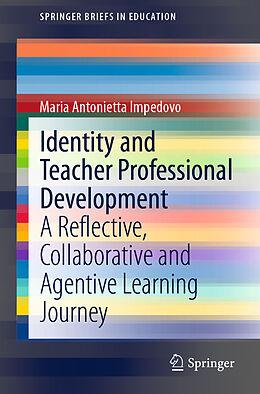 E-Book (pdf) Identity and Teacher Professional Development von Maria Antonietta Impedovo