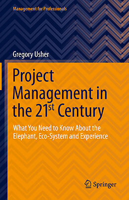 E-Book (pdf) Project Management in the 21st Century von Gregory Usher