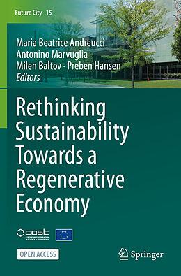 Kartonierter Einband Rethinking Sustainability Towards a Regenerative Economy von