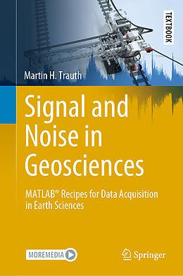 Fester Einband Signal and Noise in Geosciences von Martin H. Trauth