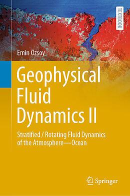 Fester Einband Geophysical Fluid Dynamics II von Emin Özsoy
