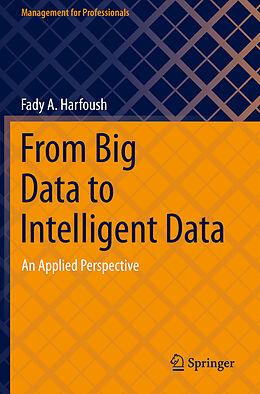 E-Book (pdf) From Big Data to Intelligent Data von Fady A. Harfoush