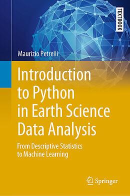 Fester Einband Introduction to Python in Earth Science Data Analysis von Maurizio Petrelli