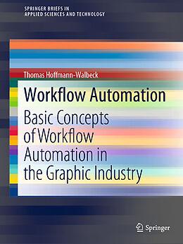 Kartonierter Einband Workflow Automation von Thomas Hoffmann-Walbeck