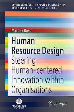 Kartonierter Einband Human Resource Design von Martina Rossi