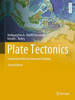 Fester Einband Plate Tectonics von Ronald C. Blakey, Martin Meschede, Wolfgang Frisch