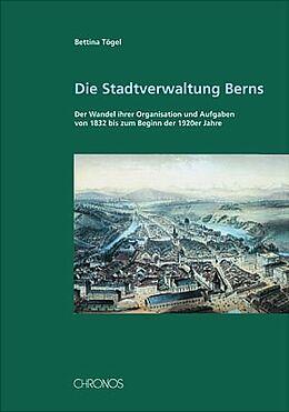 Die Stadtverwaltung Berns