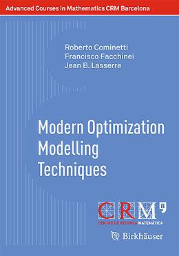 Kartonierter Einband Modern Optimization Modelling Techniques von Roberto Cominetti, Francisco Facchinei, Jean B. Lasserre