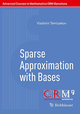 Kartonierter Einband Sparse Approximation with Bases von Vladimir Temlyakov