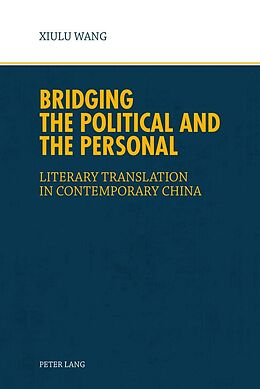 E-Book (epub) Bridging the Political and the Personal von Xiu Lu Wang