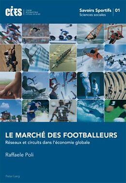 eBook (pdf) Le marché des footballeurs de Raffaele Poli