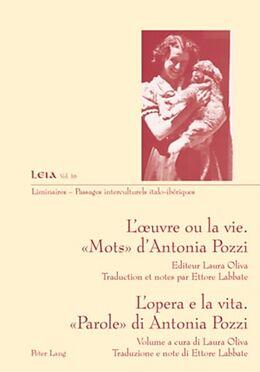 eBook (pdf) Luvre ou la vie. « Mots » dAntonia Pozzi- Lopera e la vita. «Parole» di Antonia Pozzi de