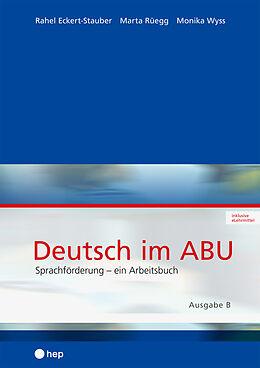 Paperback Deutsch im ABU (Print inkl. eLehrmittel) von Rahel Eckert-Stauber, Marta Rüegg, Monika Wyss