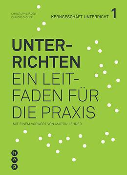 Kartonierter Einband Unterrichten von Christoph Städeli, Claudio Caduff
