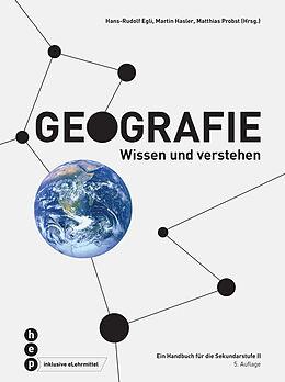 Fester Einband Geografie (Print inkl. eLehrmittel) von Matthias Probst, Martin Hasler, Hans-Rudolf Egli