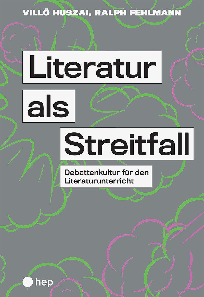 Literatur als Streitfall - Villö Huszai, Ralph Fehlmann - Buch kaufen | Ex Libris