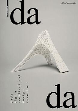 Kartonierter Einband dada - digital architectural design assertion von Andrei Gheorghe