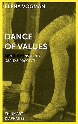 Kartonierter Einband Dance of Values von Elena Vogman
