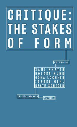 Kartonierter Einband Critique: The Stakes of Form von