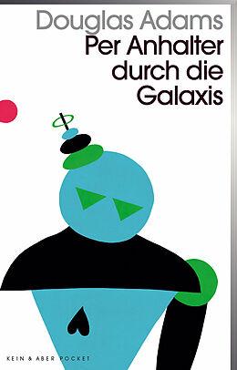 Kartonierter Einband Per Anhalter durch die Galaxis von Douglas Adams