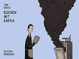 Kochen mit Kafka [Version allemande]