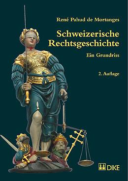 Kartonierter Einband Schweizerische Rechtsgeschichte von René Pahud de Mortanges