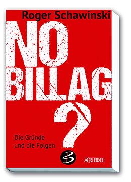 Fester Einband No Billag? von Roger Schawinski
