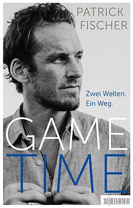 Fester Einband GAME TIME von Patrick Fischer, Doris Büchel