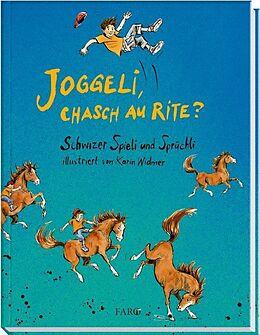 Livre Relié Joggeli, chasch au rite? de