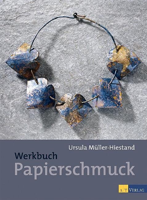 Werkbuch Papierschmuck [Versione tedesca]