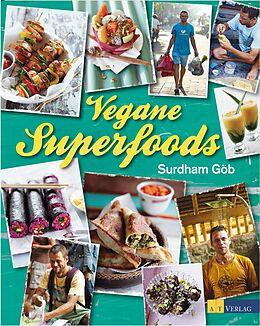 Fester Einband Vegane Superfoods von Surdham Göb, Oliver Brachat