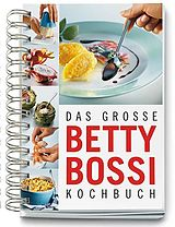 Das grosse Betty Bossi Kochbuch [Versione tedesca]