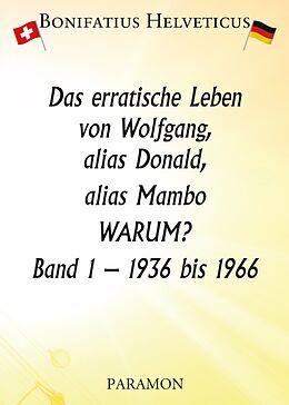Das erratische Leben von Wolfgang, alias Donald, alias Mambo [Version allemande]
