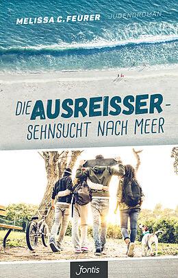 Die Ausreißer - Sehnsucht nach Meer [Version allemande]