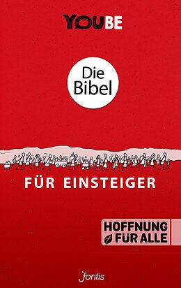 Kartonierter Einband Die Bibel für Einsteiger (YOUBE Edition) von