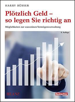 Paperback Plötzlich Geld  so legen Sie richtig an von Harry Büsser