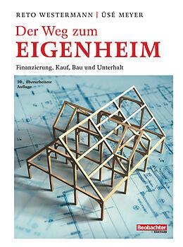 E-Book (pdf) Der Weg zum Eigenheim von Westermann Reto, Üsé Meyer